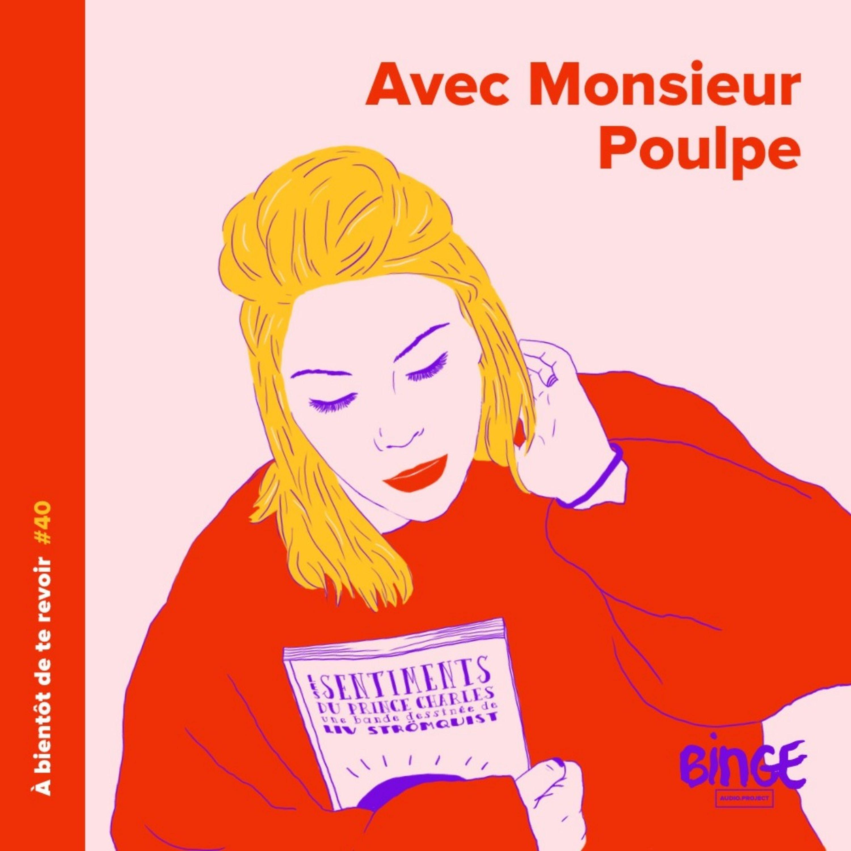 #40 - Monsieur Poulpe