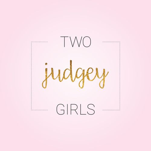 Ep122: Two Judgey Girls | Two Judgey Girls on acast