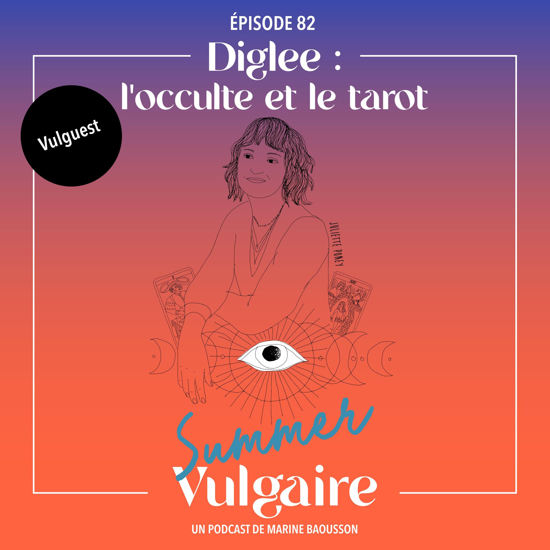 L'OCCULTE & LE TAROT - AVEC DIGLEE