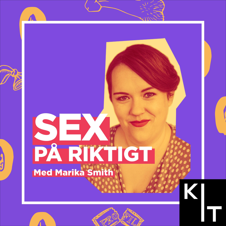 Sex på riktigt - med Marika Smith