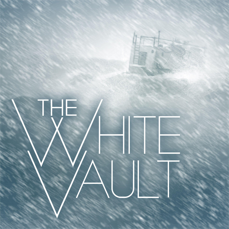 """""""The White Vault"""" Podcast"""