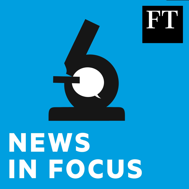 FT News in Focus