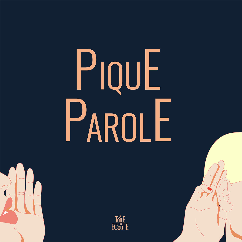 #PIQUE PAROLE : 14 LUCIE CODIASSE