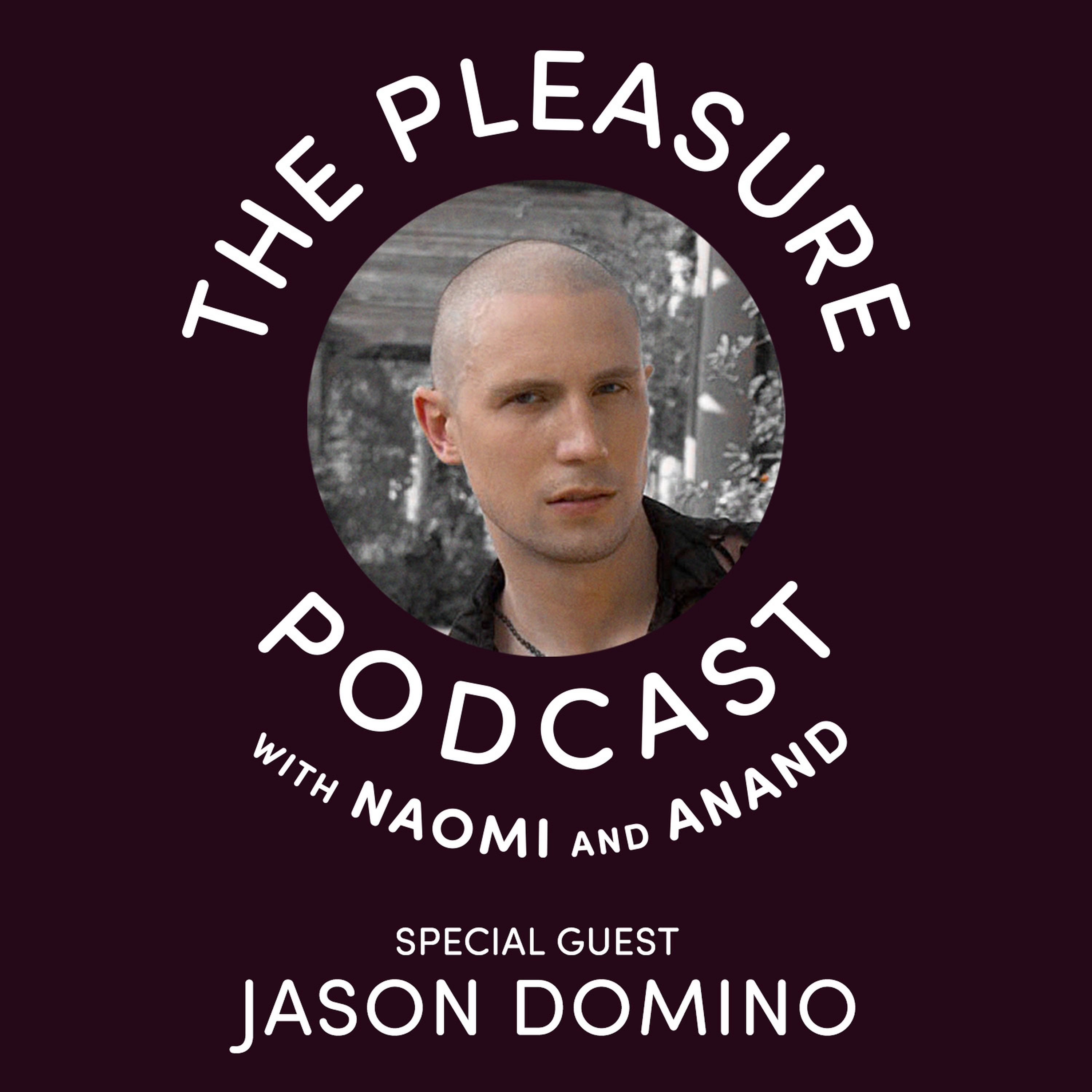S2, Ep 2 Jason Domino: Lessons of a Porn Star and Sex Worker