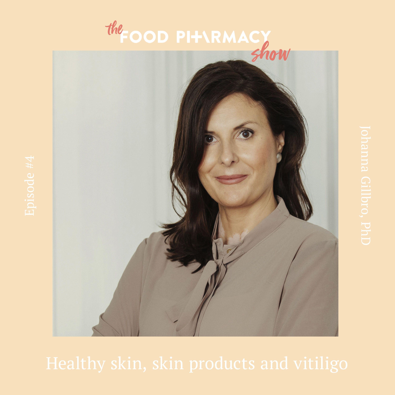 4. Johanna Gillbro, PhD - healthy skin, skin products and vitiligo