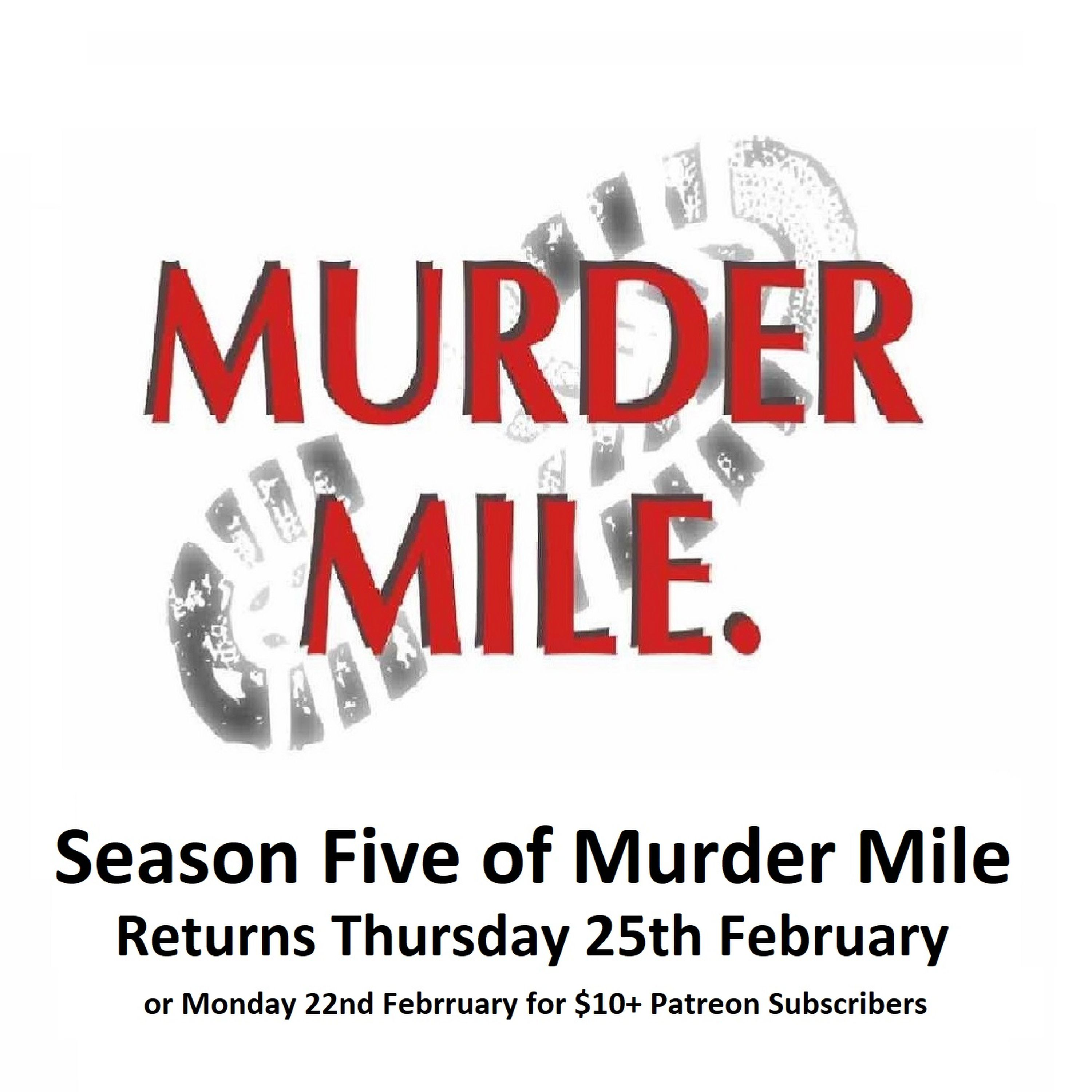 Season Five of Murder Mile UK True Crime Podcast