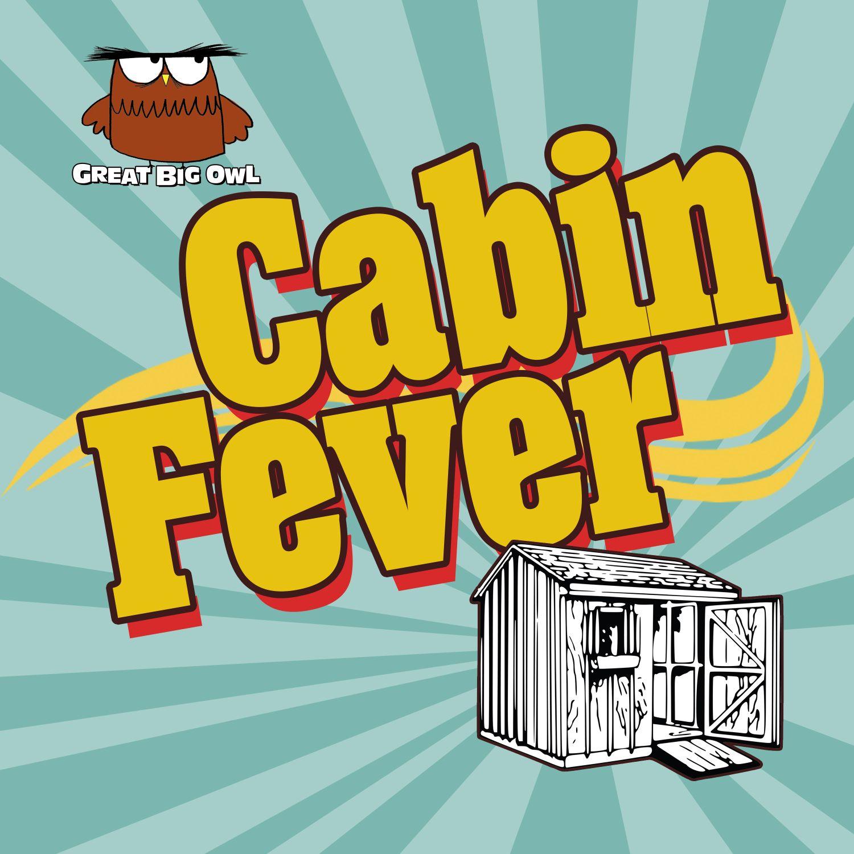 Cabin Fever On Acast
