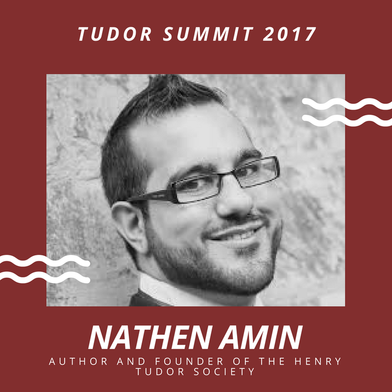 Supplementary: Nathen Amin at the Tudor Summit