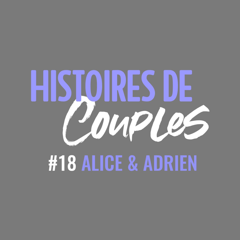 Alice & Adrien : vivre une nouvelle histoire d'amour après un deuil