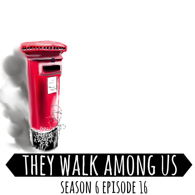 Season 6 - Episode 16