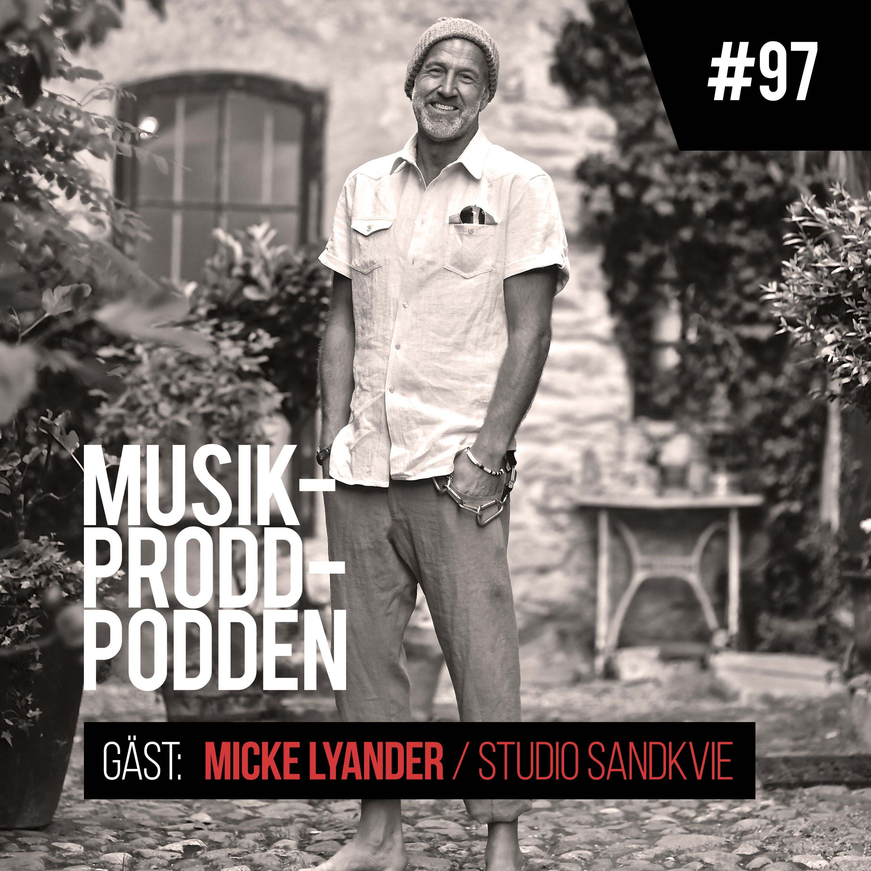 #97 Allt har ett sound i Studio Sandkvie