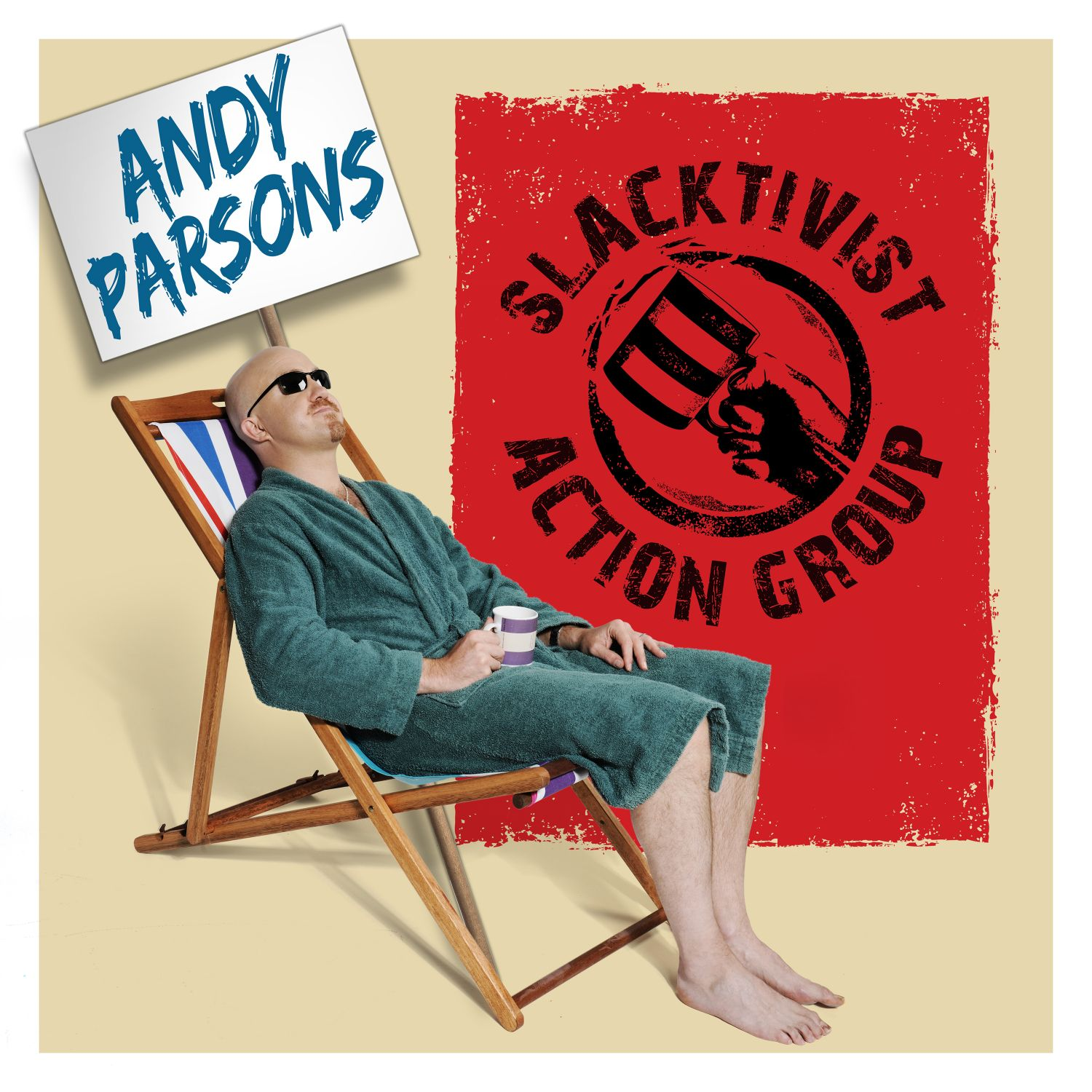 Andy Parsons: Slacktivist Action Group