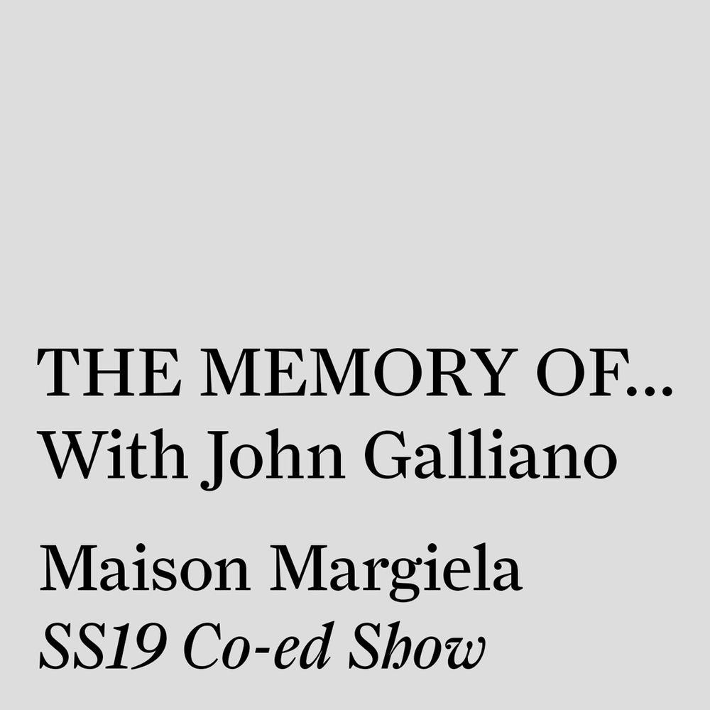 new style 4da6e 54df1 THE MEMORY OF… With John Galliano. on acast