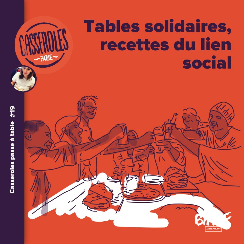 A table - Tables solidaires, recettes du lien social