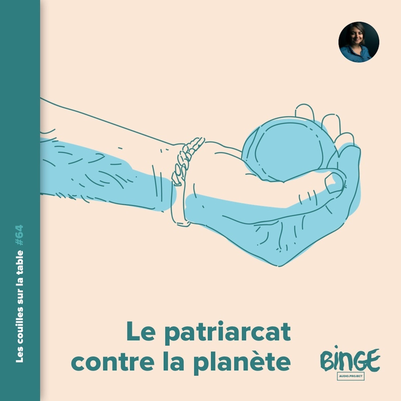 Le patriarcat contre la planète