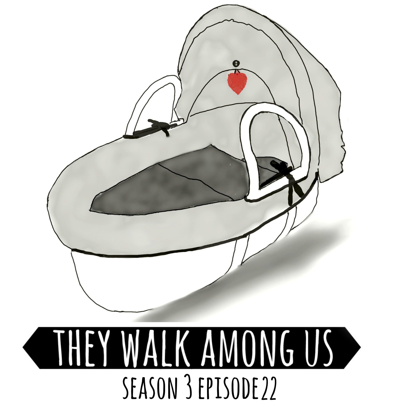 Season 3 - Episode 22