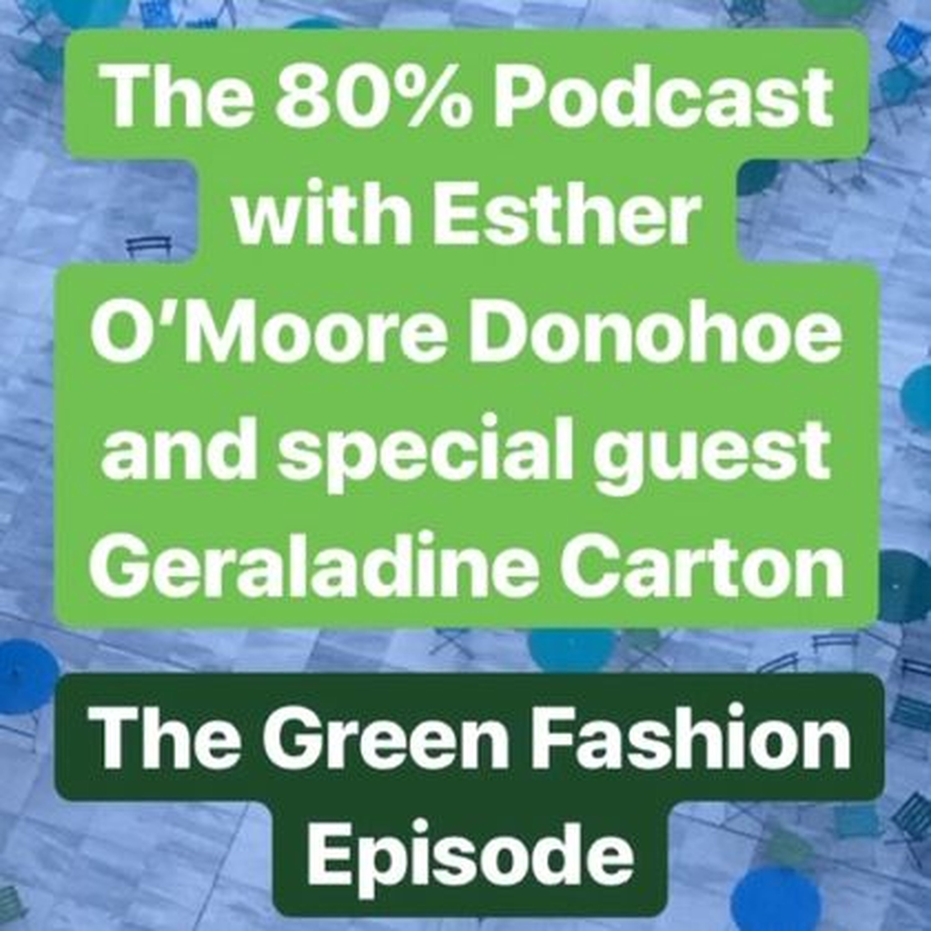 60 Geraldine Carton   The 80% with Esther O'Moore Donohoe on acast