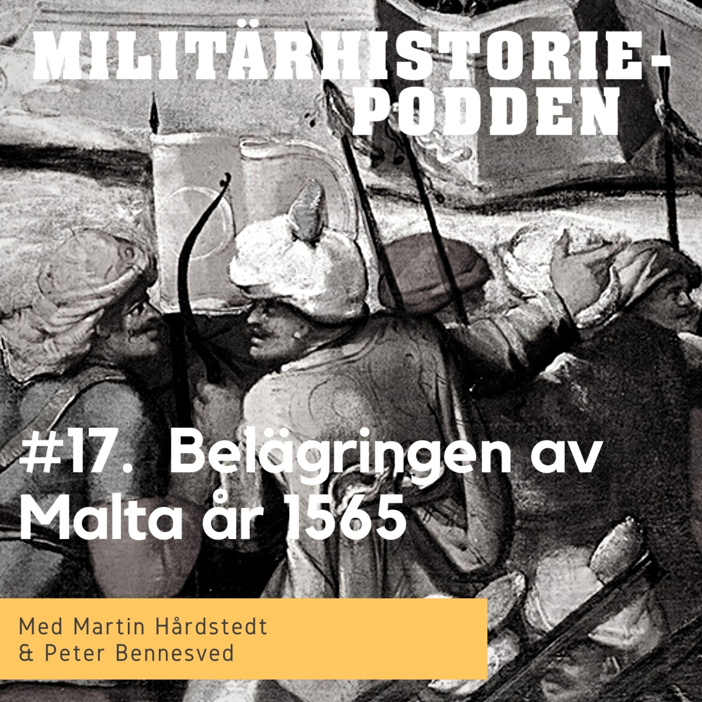 Malta år 1565 – kristenhetens sista utpost