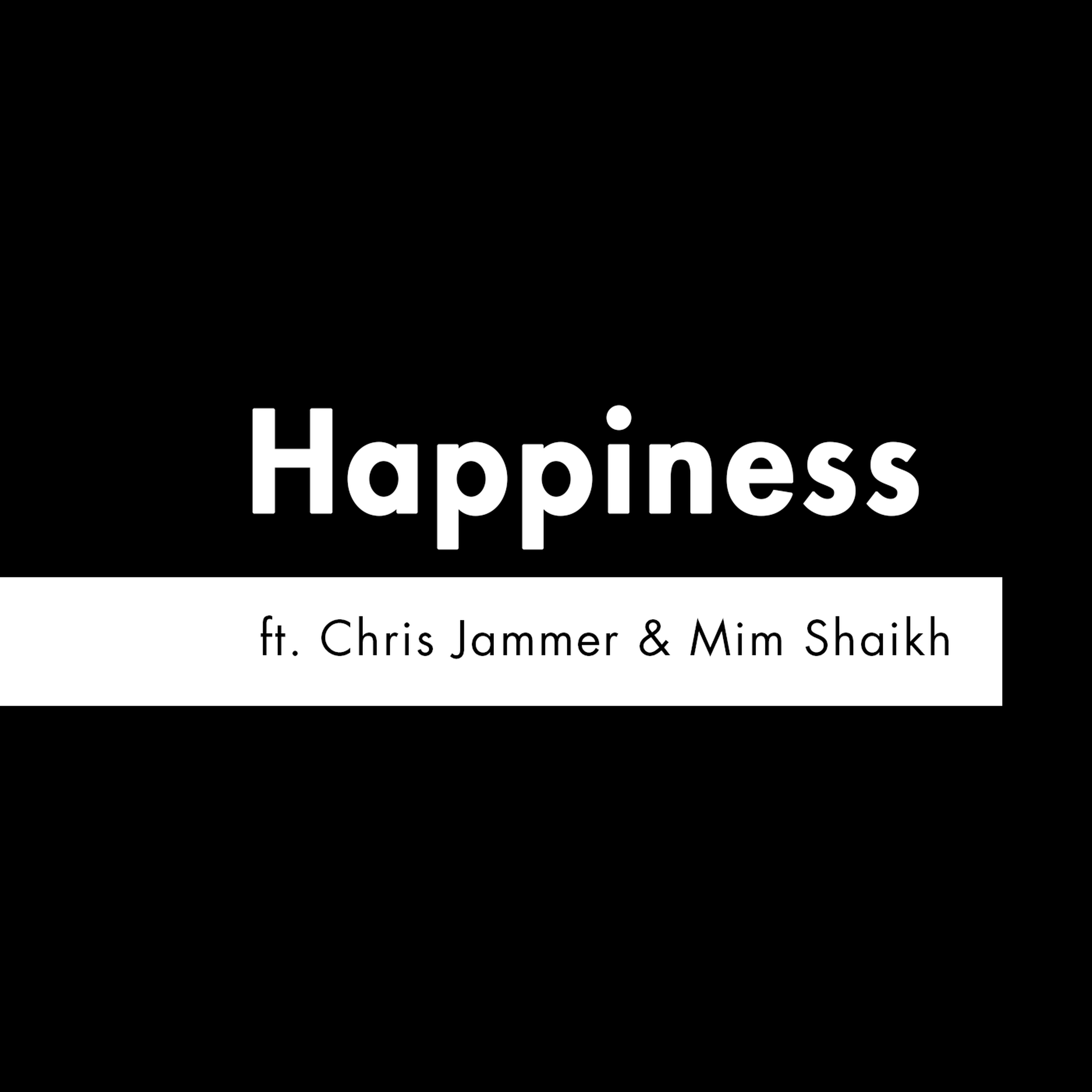 S2 E11 - 'Happiness' feat. Chris Jammer & Mim Shaikh