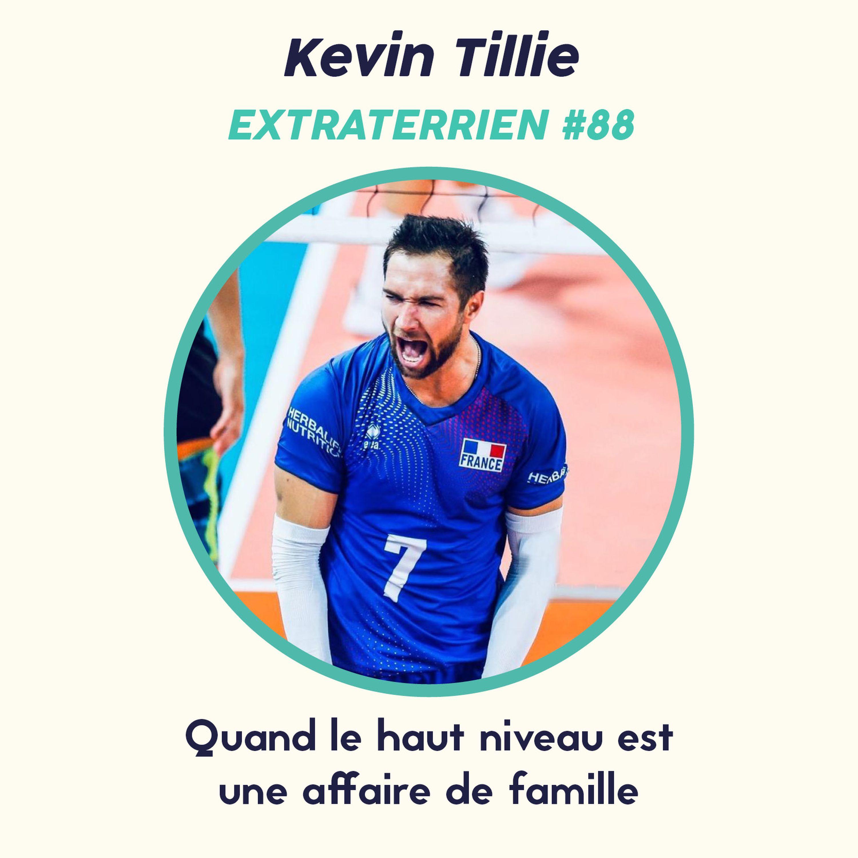 #88 Kevin Tillie (Volley-Ball) - Quand le haut niveau est une histoire de famille