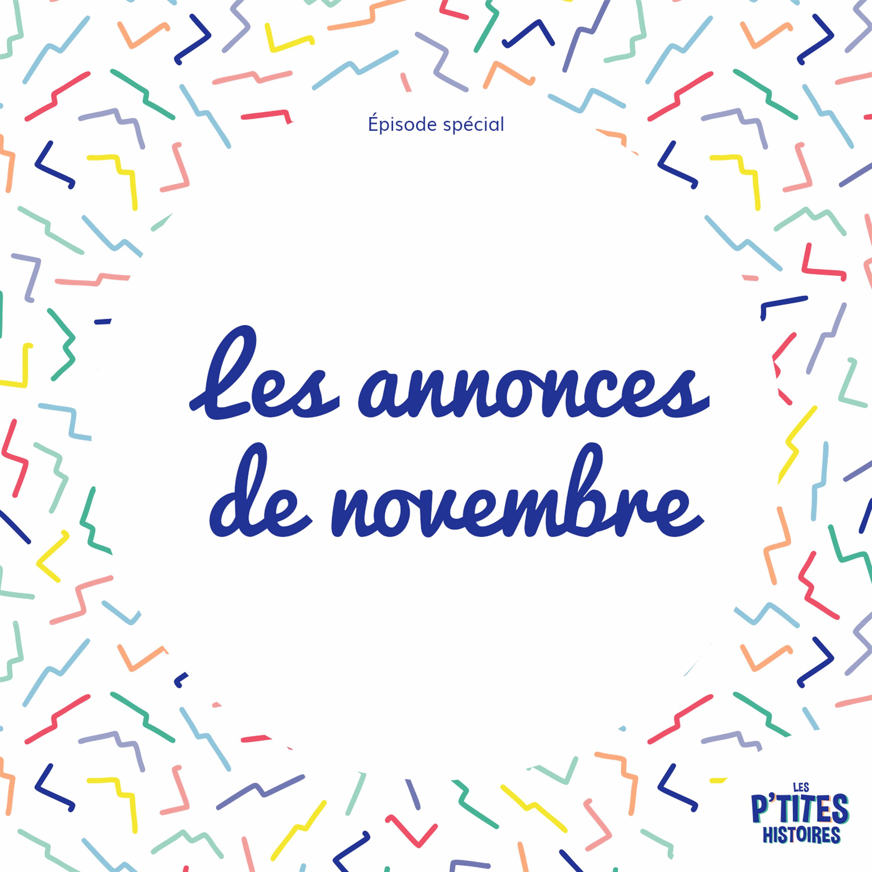 [Annonce] Les annonces du mois de Novembre !
