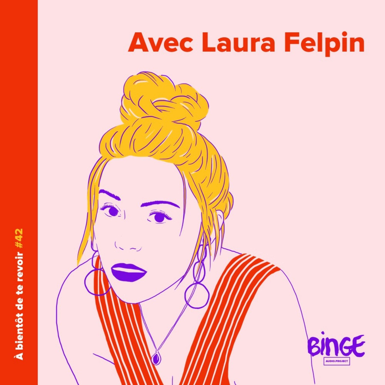 #42 - Laura Felpin