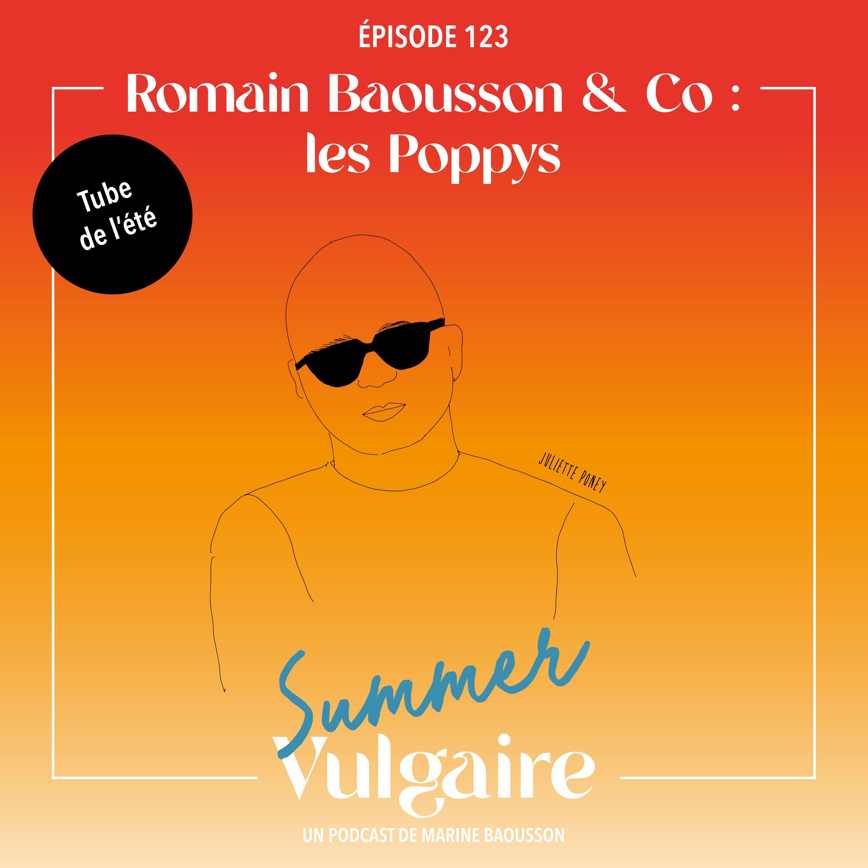 Romain Baousson : LES POPPYS