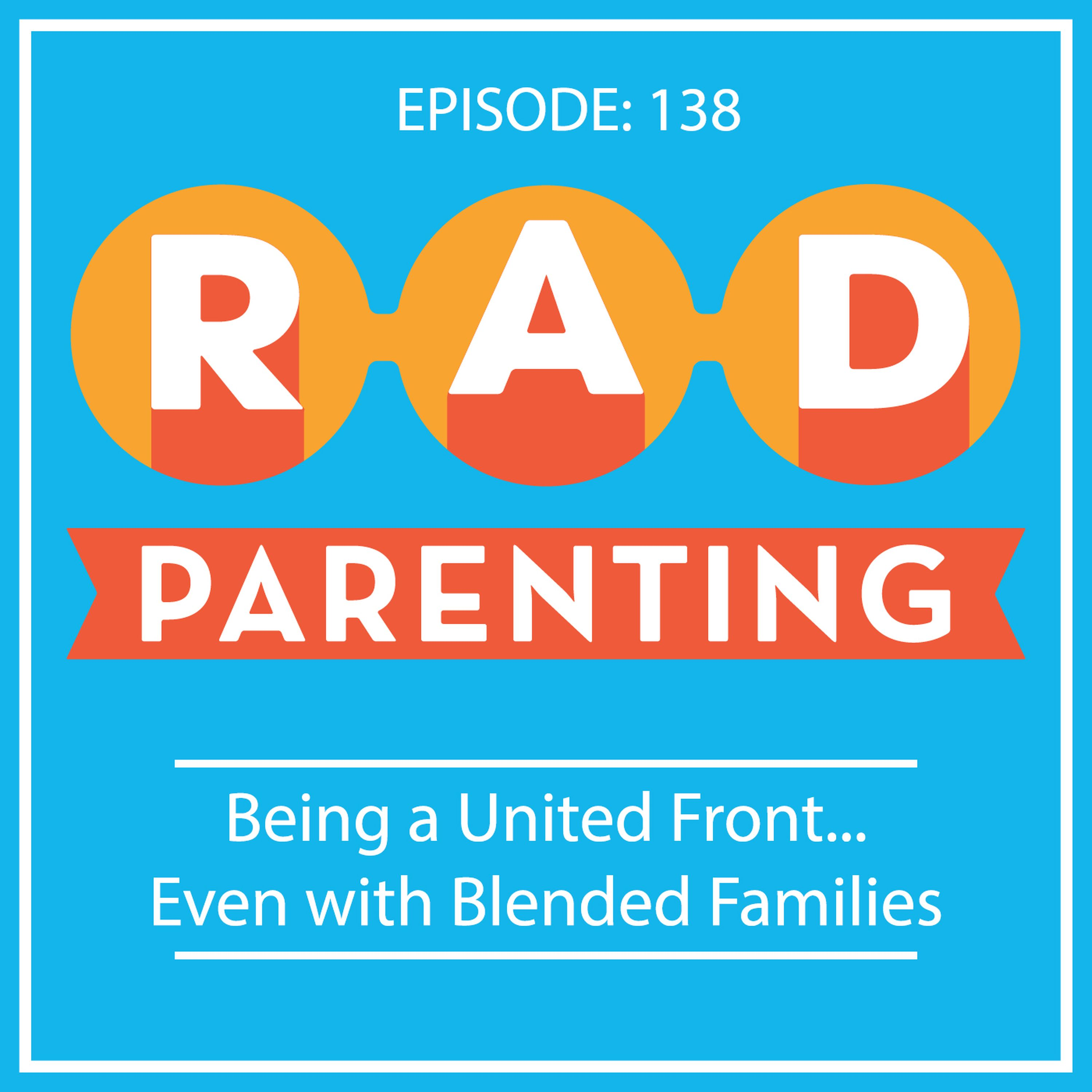 Being a United Front...Even with Blended Families