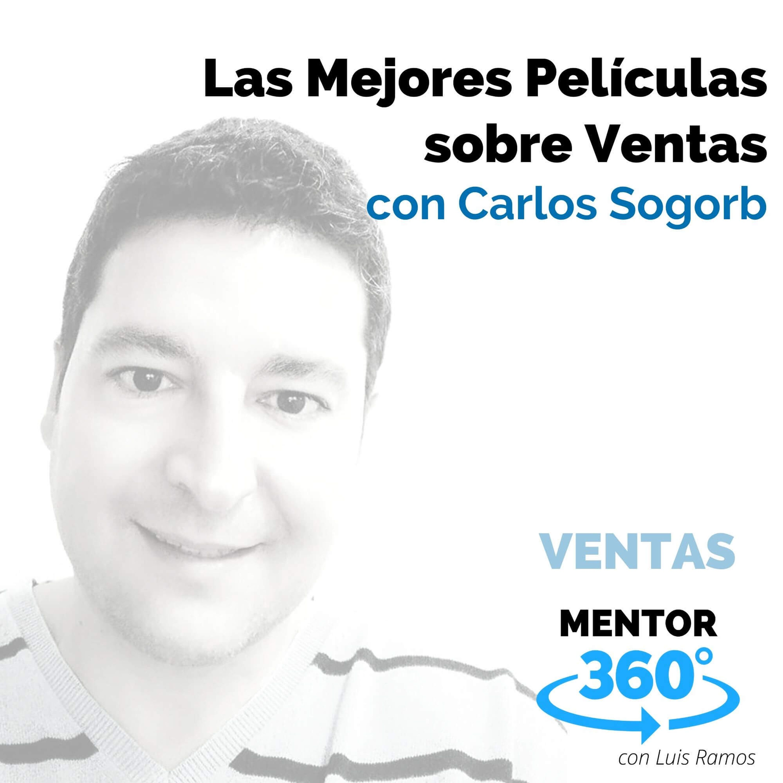 Las Mejores Películas sobre Ventas, con Carlos Sogorb - VENTAS - MENTOR360