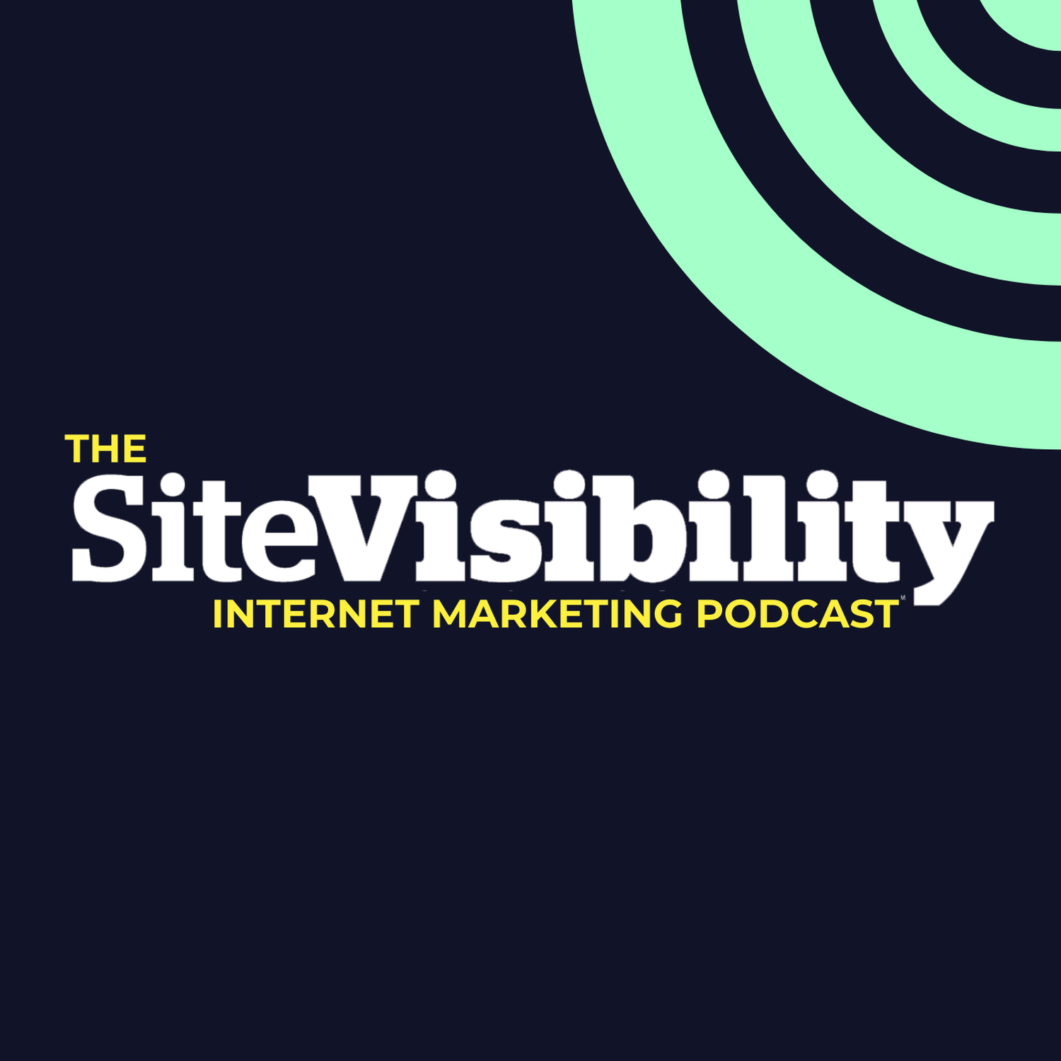 The SiteVisibility Internet Marketing Podcast