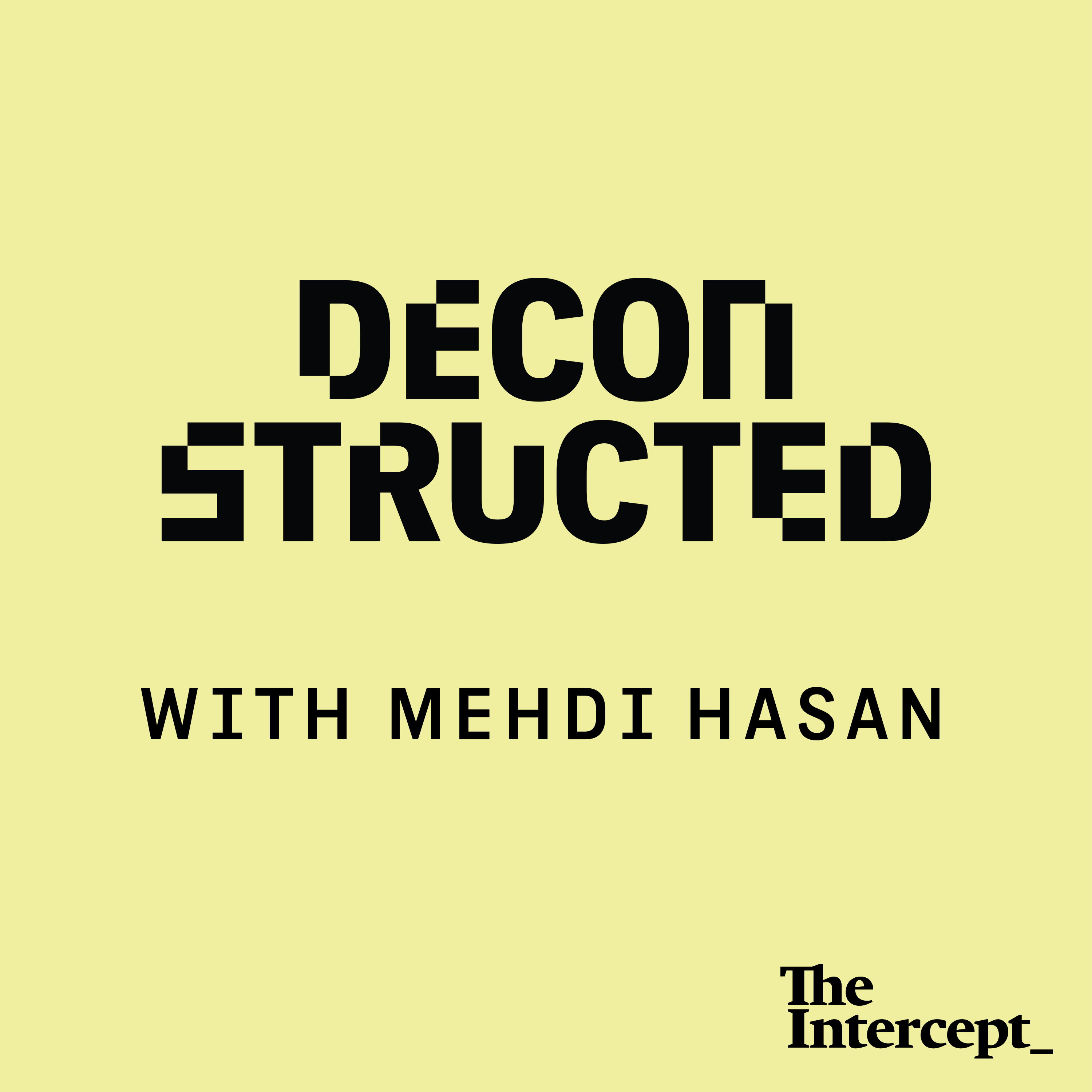 Deconstructed with Mehdi Hasan