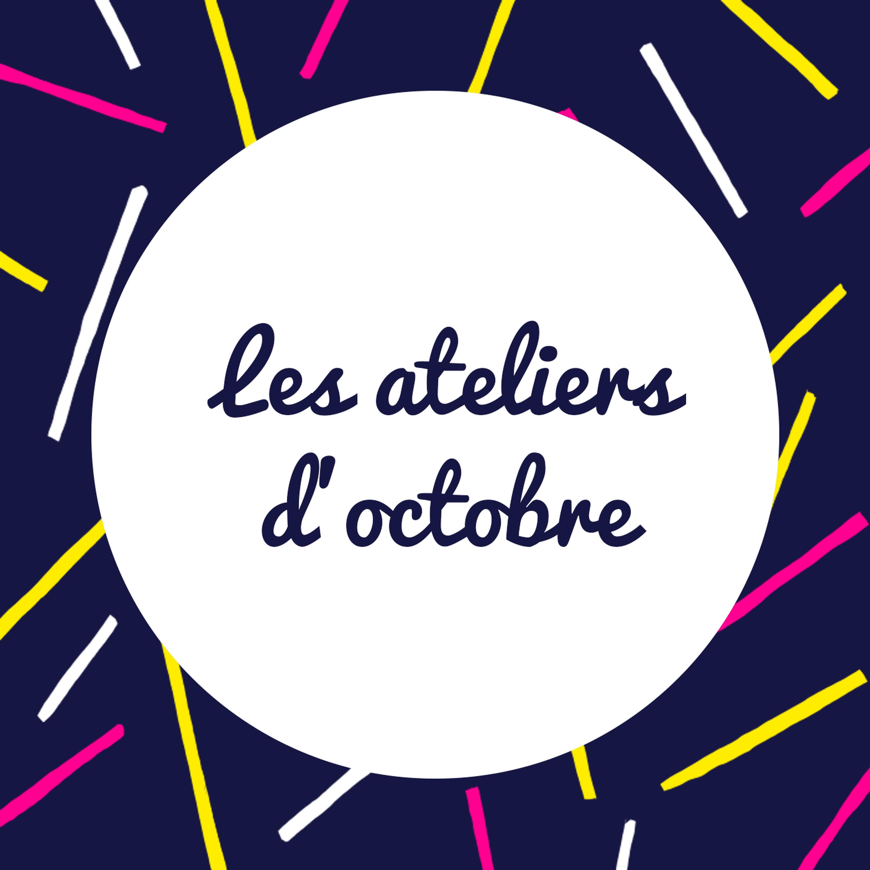Participez à l'un de mes deux ateliers de création d'histoire d'octobre !