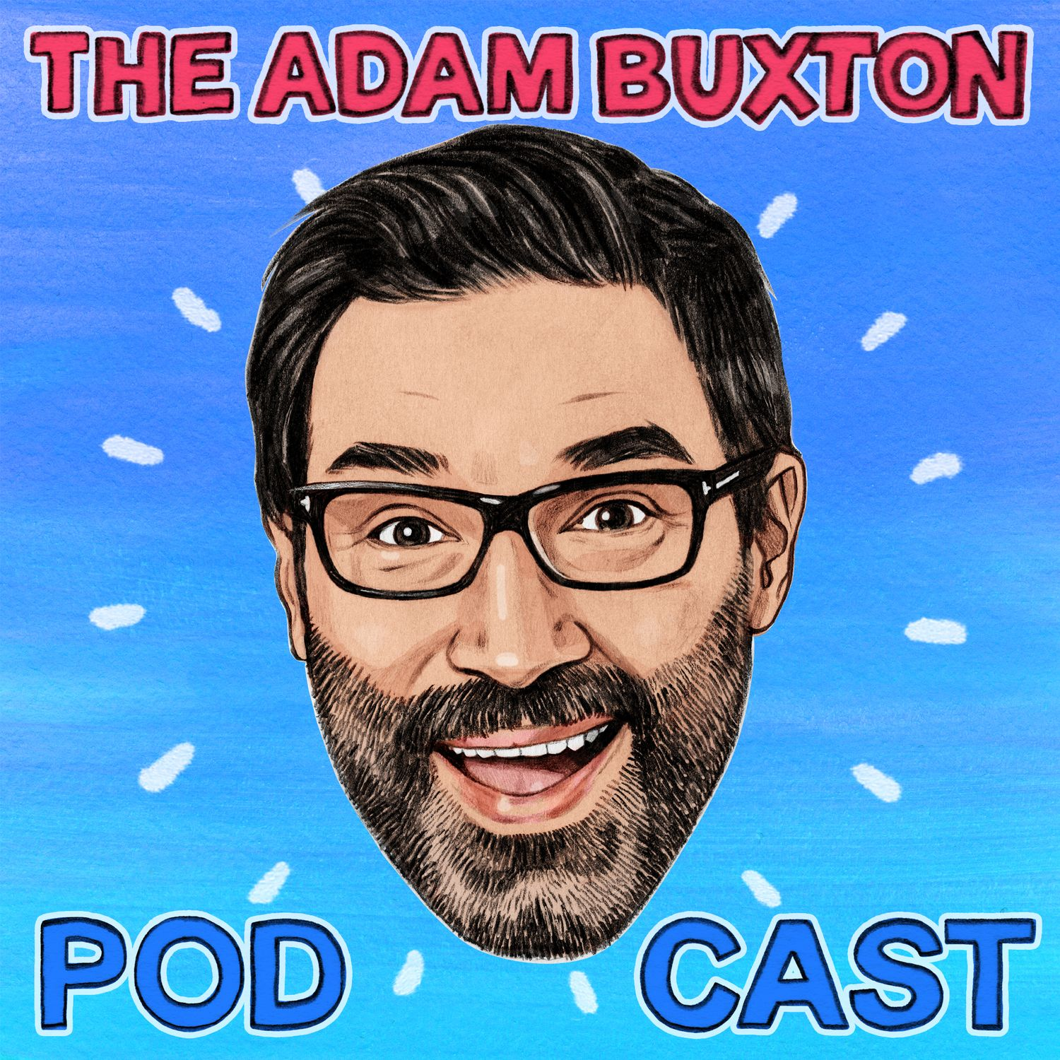 THE ADAM BUXTON PODCAST on Smash Notes