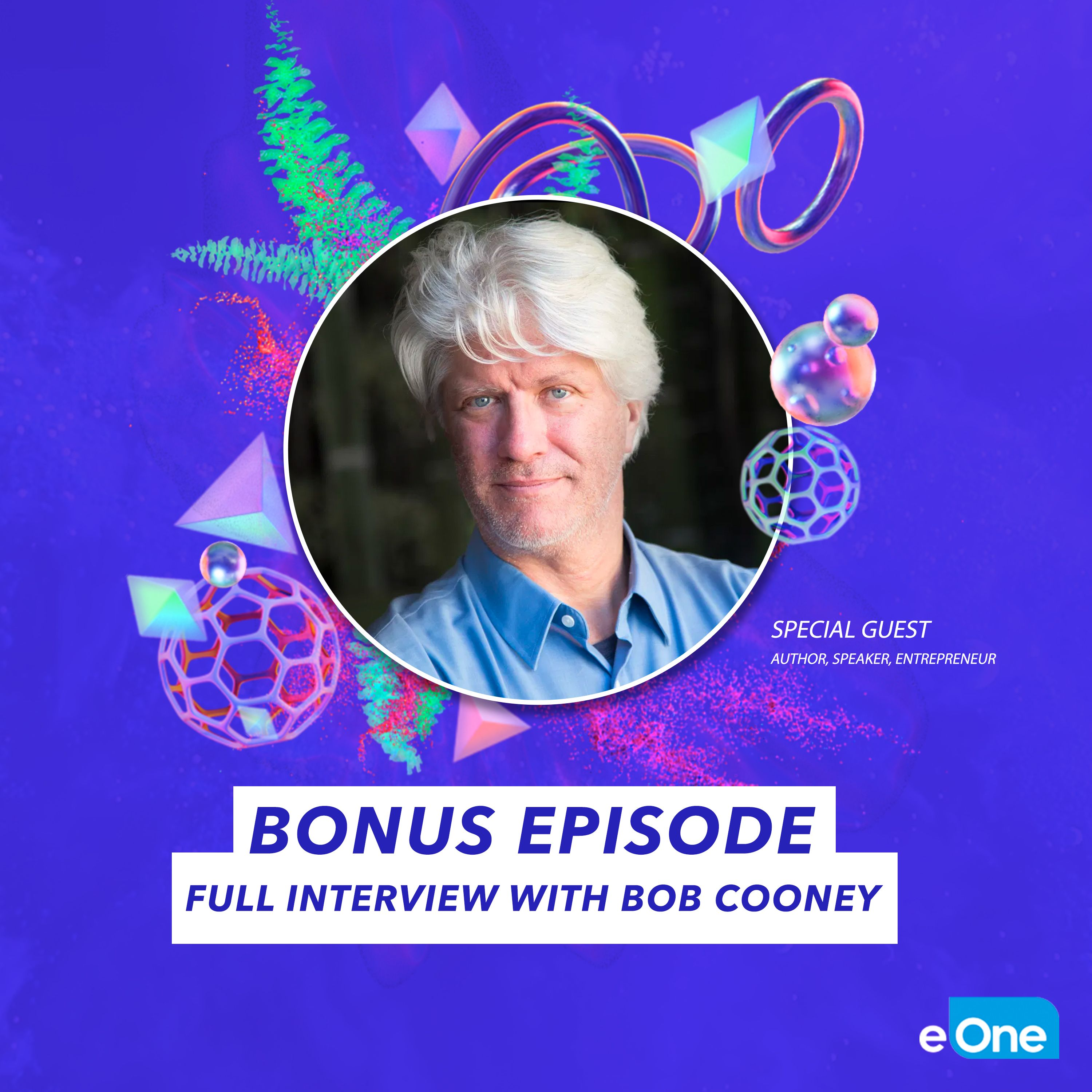 Full Interview with Immersive Entertainment Visionary Bob Cooney