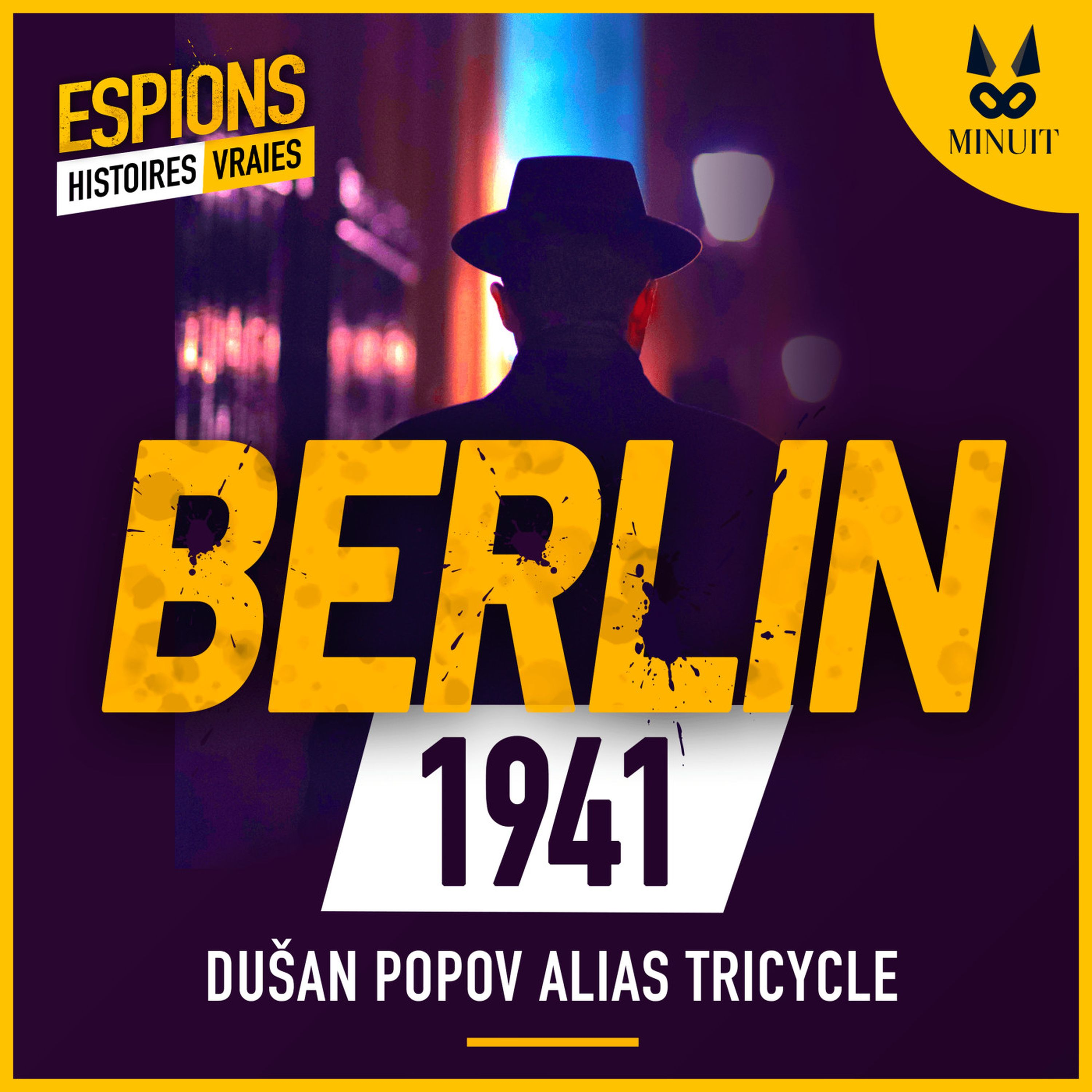 ESPIONS - 06 - Dusan Popov alias Tricycle