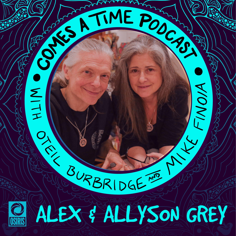 Episode 43: Alex and Allyson Grey