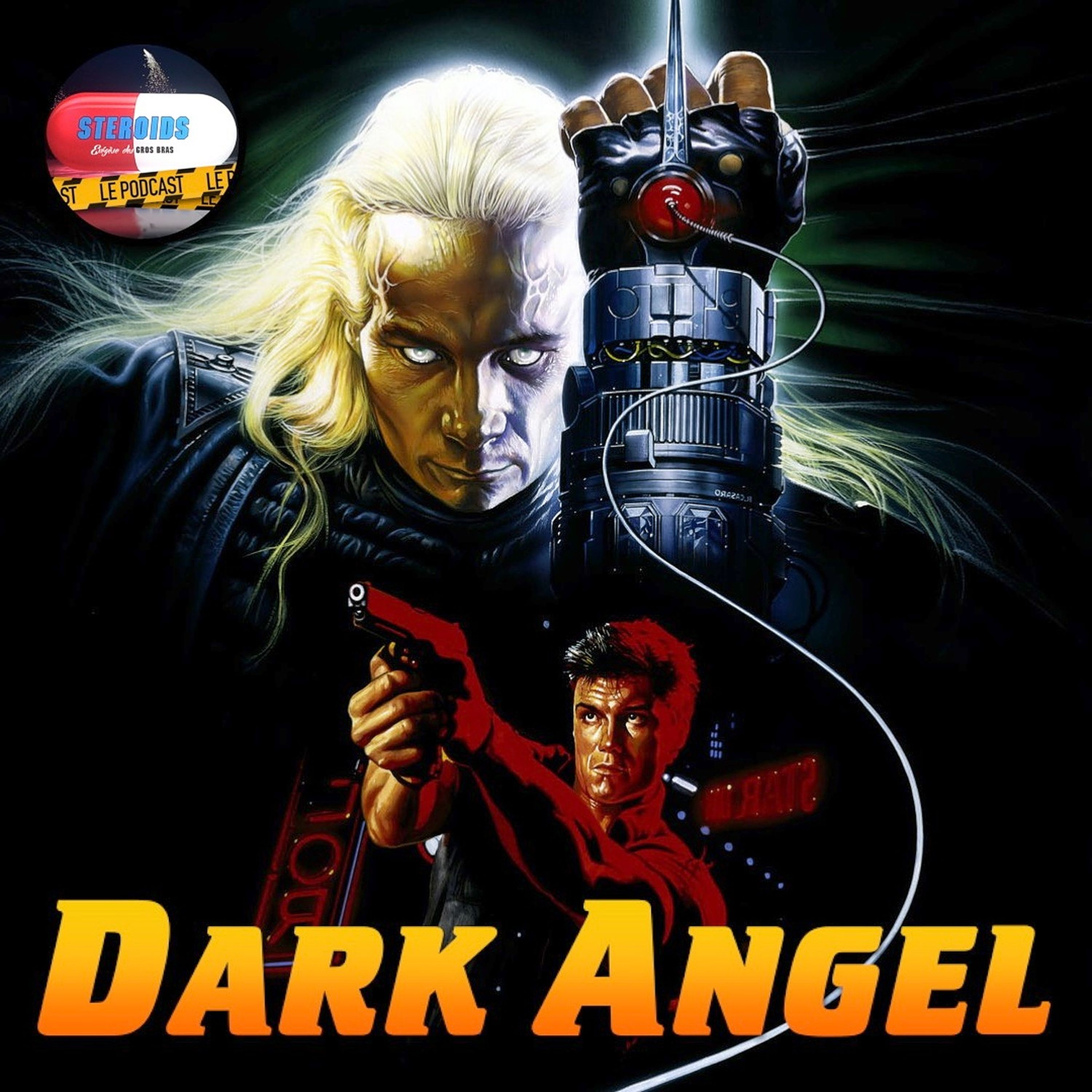 STEROIDS - LE PODCAST : DARK ANGEL