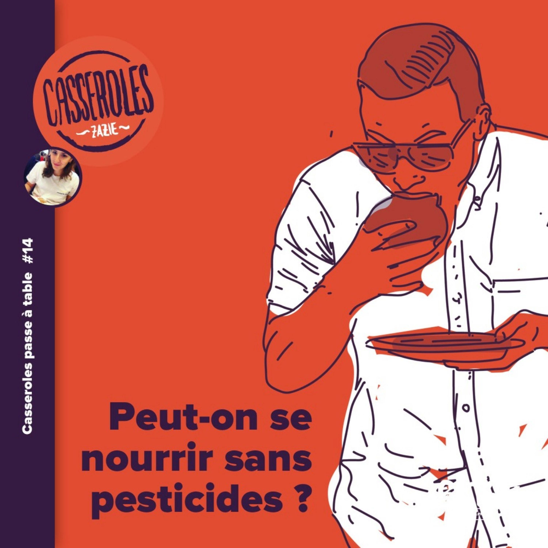 A table - Peut-on se nourrir sans pesticides ?
