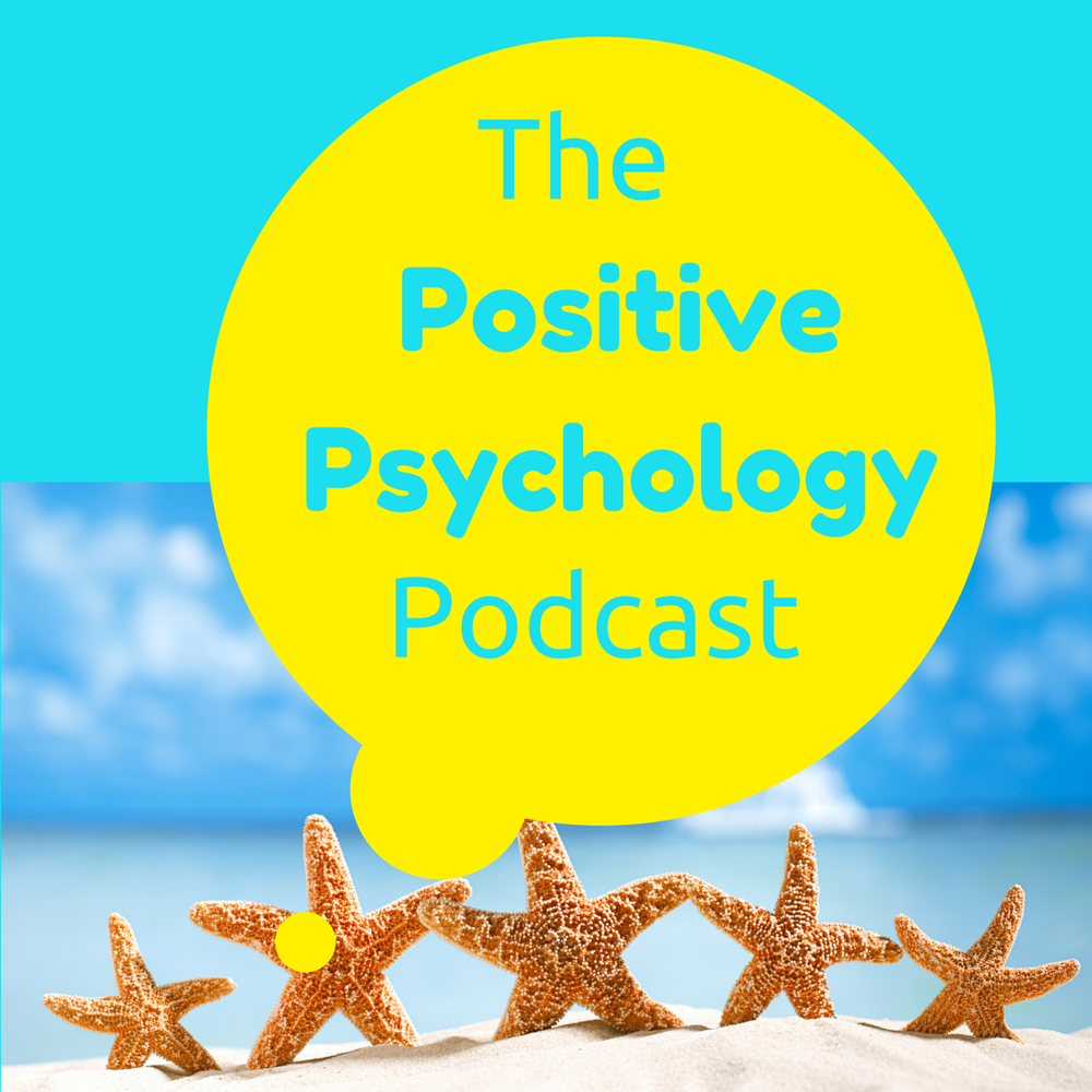 The Positive Psychology Podcast - Bringing the Science of Happiness to your Earbuds with Kristen Truempy on acast