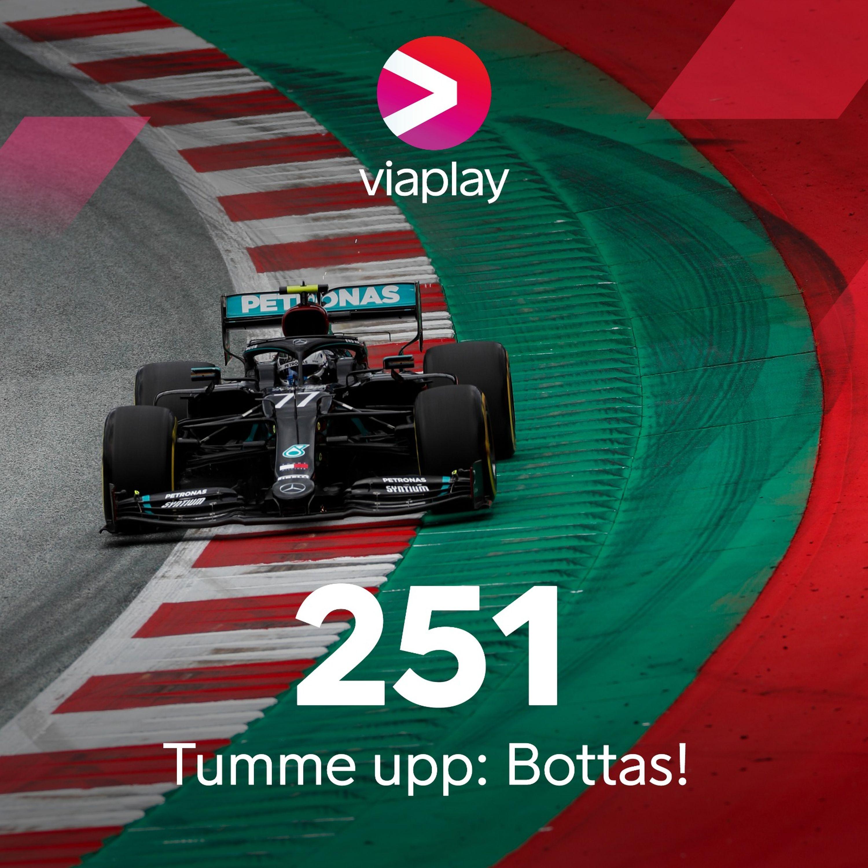 251. Viaplay F1 Podcast - Tumme upp: Bottas!