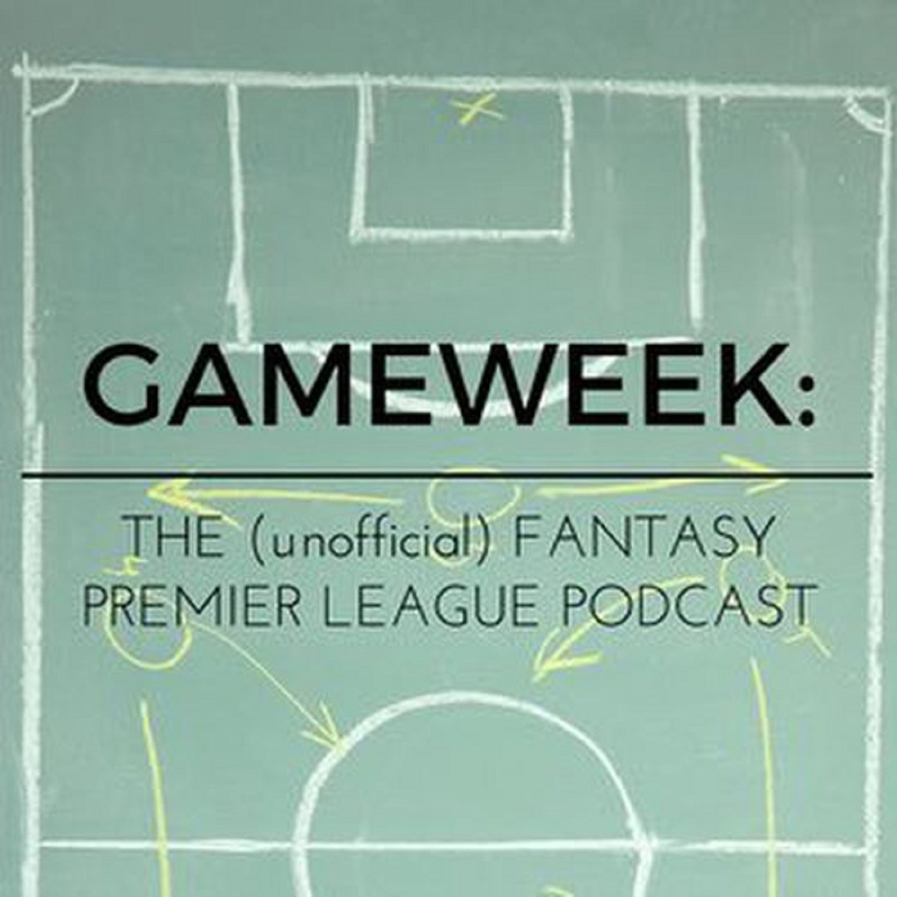 Gameweek: The (unofficial) Fantasy Premier League Podcast on