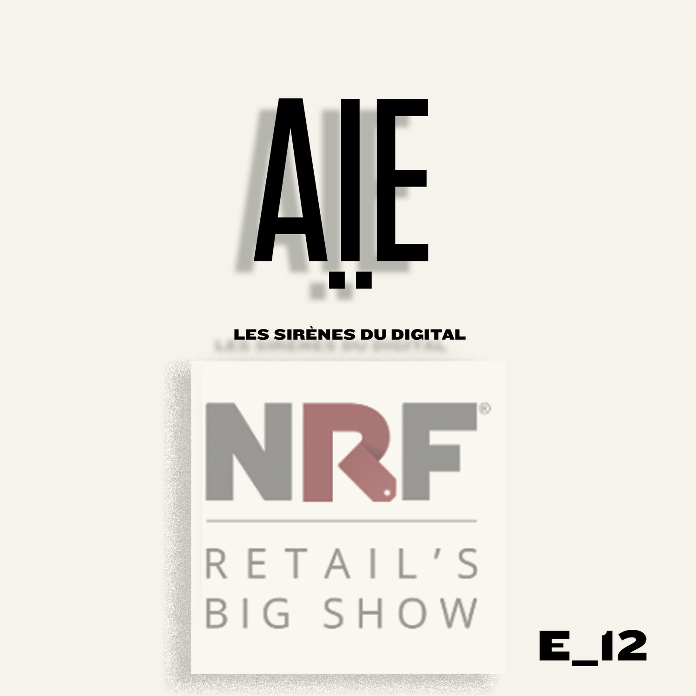 RETAIL'S BIG SHOW - NRF et Yves PUGET