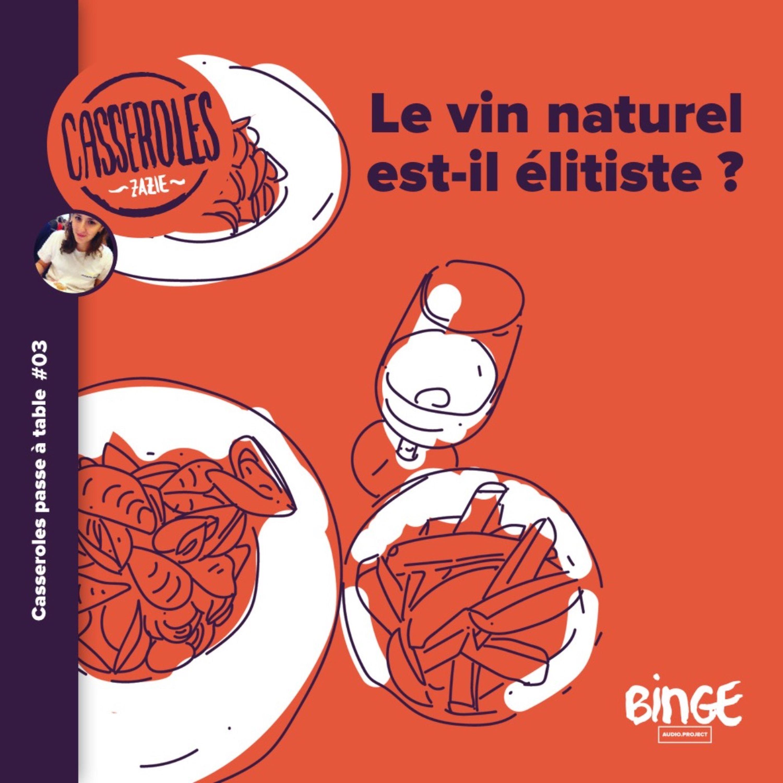 A table - Le vin nature est-il élitiste ?