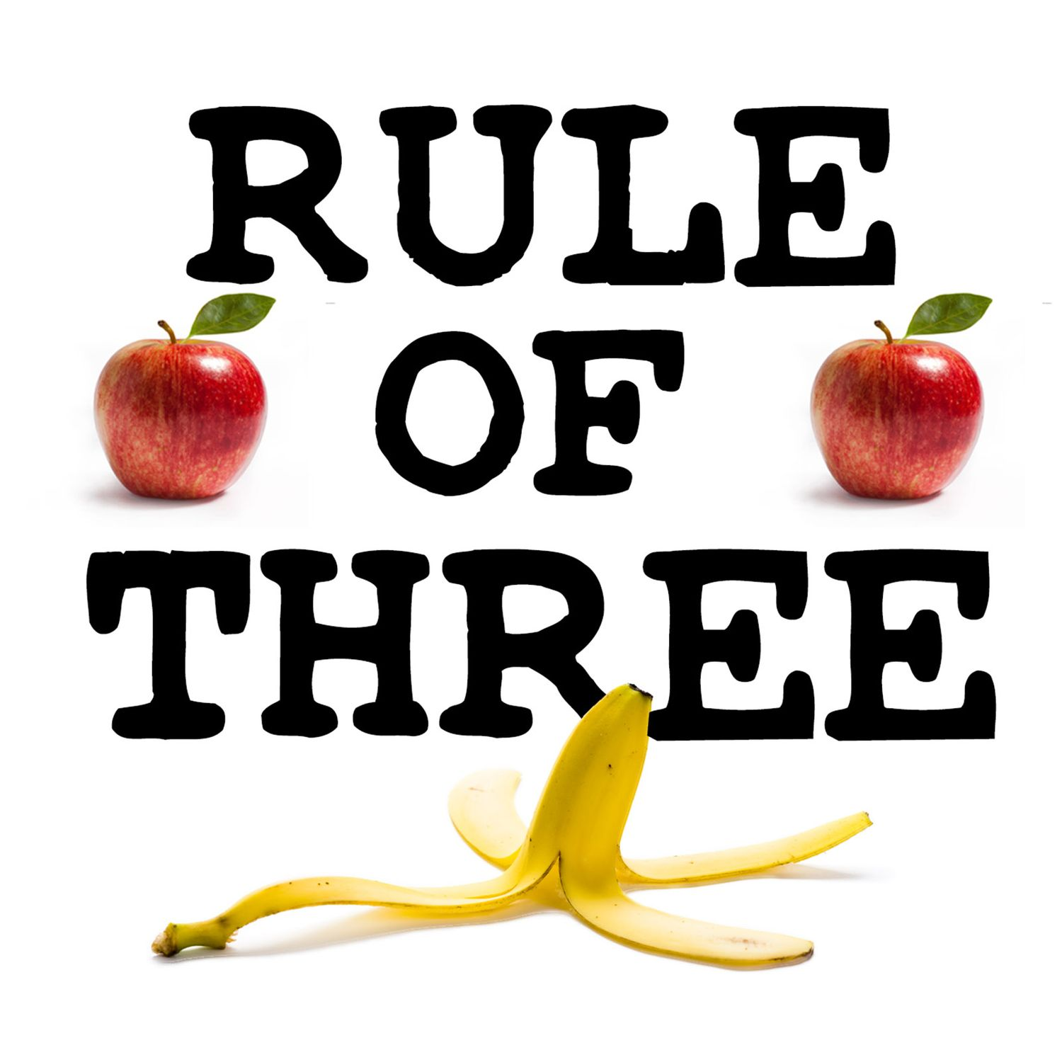 Rule Of Three on Apple Podcasts