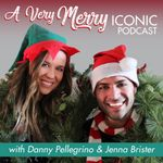 A Very Merry Iconic Podcast