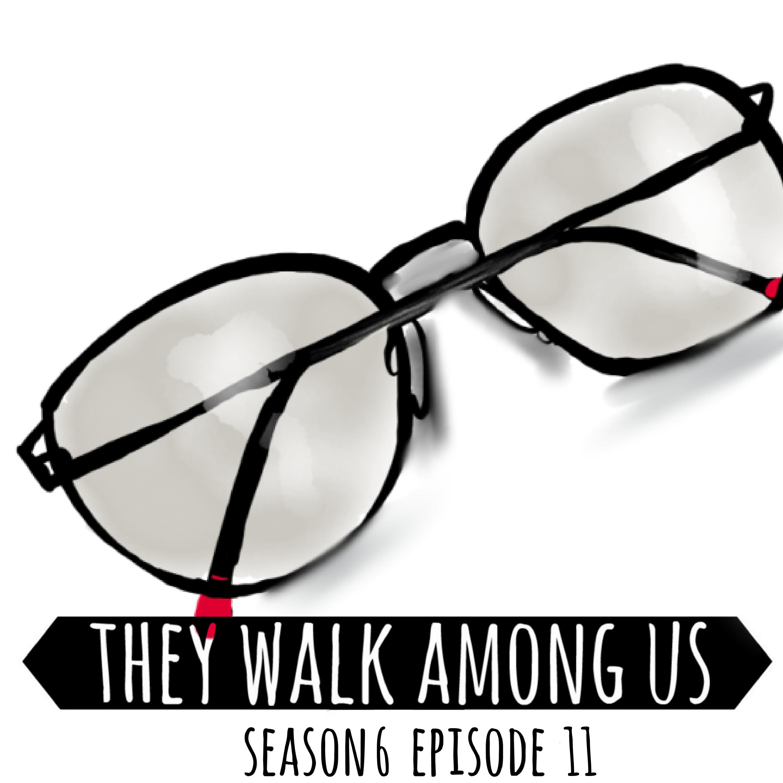 Season 6 - Episode 11