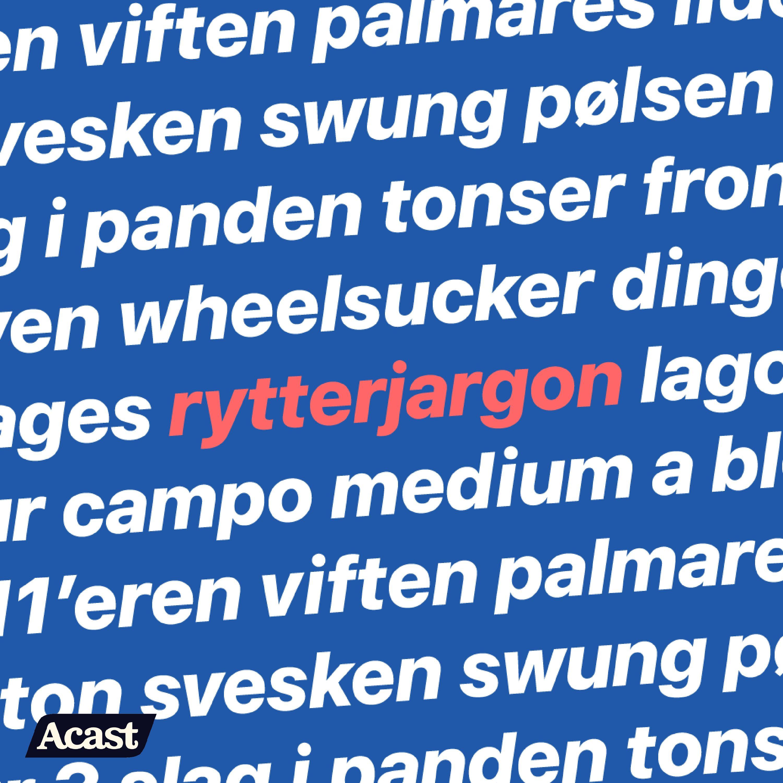 Rytterjargon Lasse Norman - Episode 15