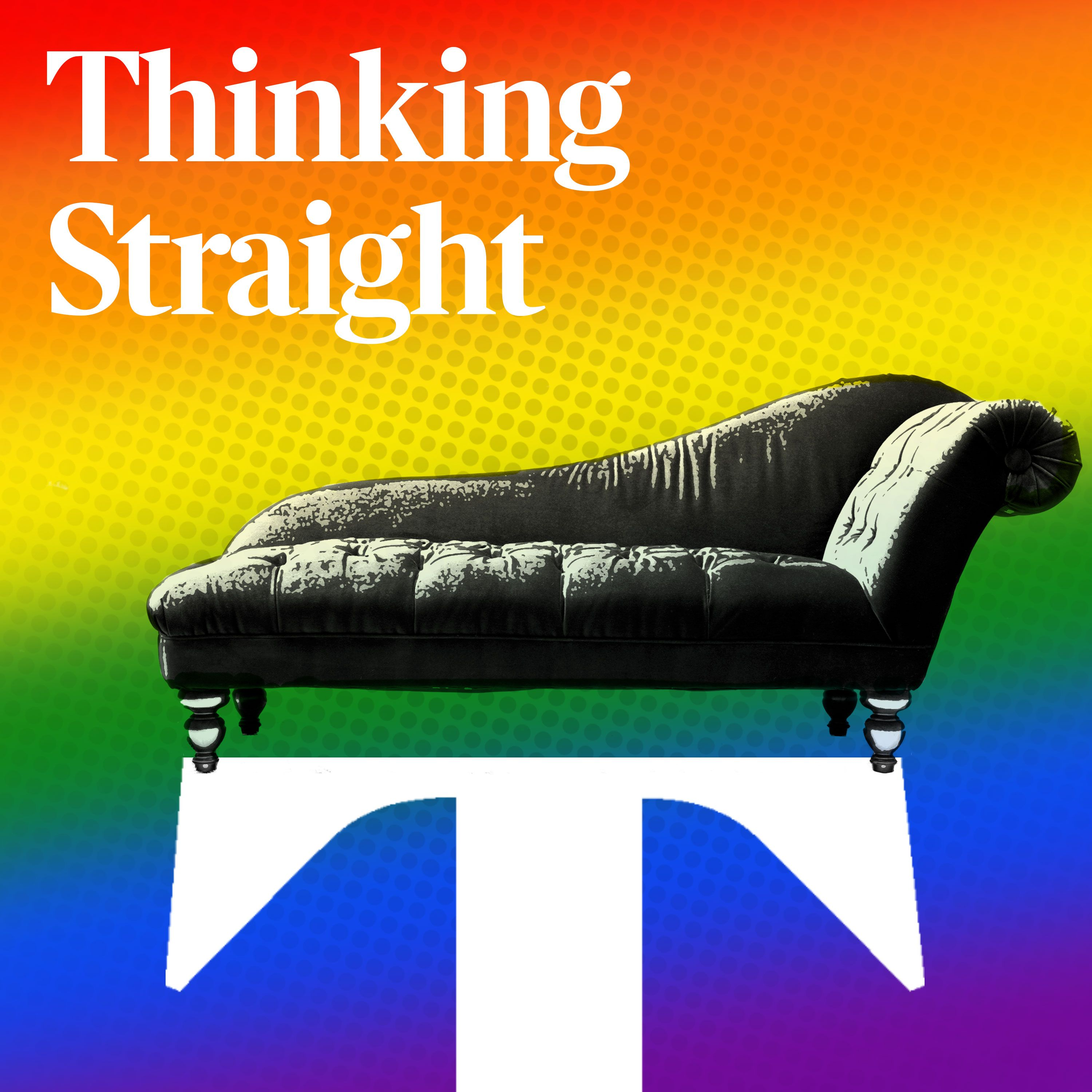Coming soon: Thinking Straight