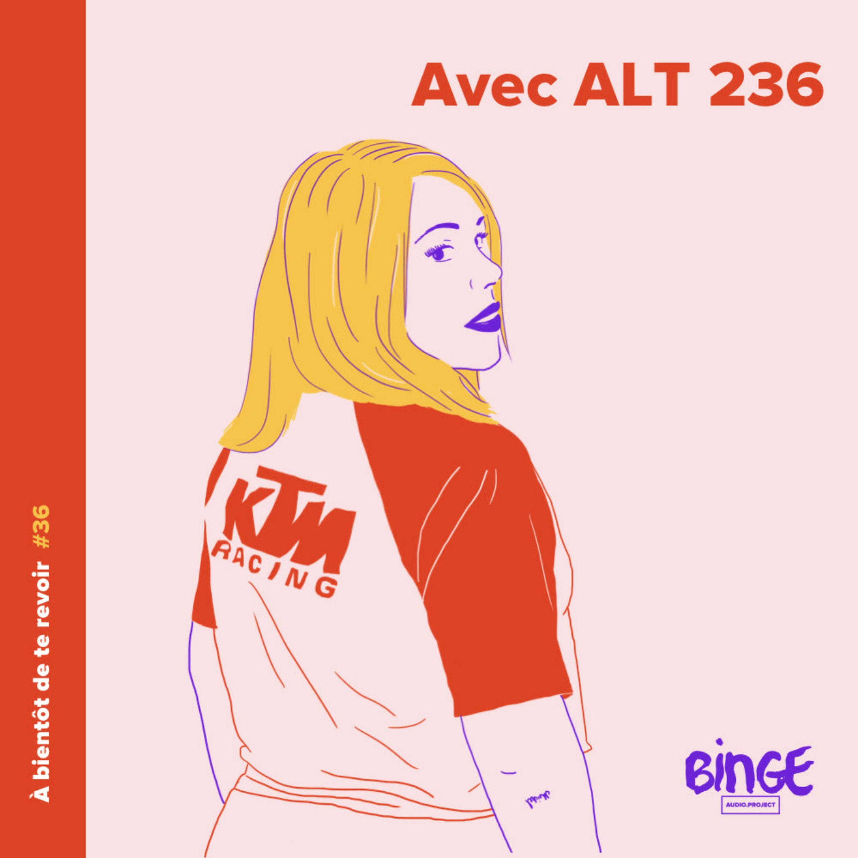 #36 - ALT 236