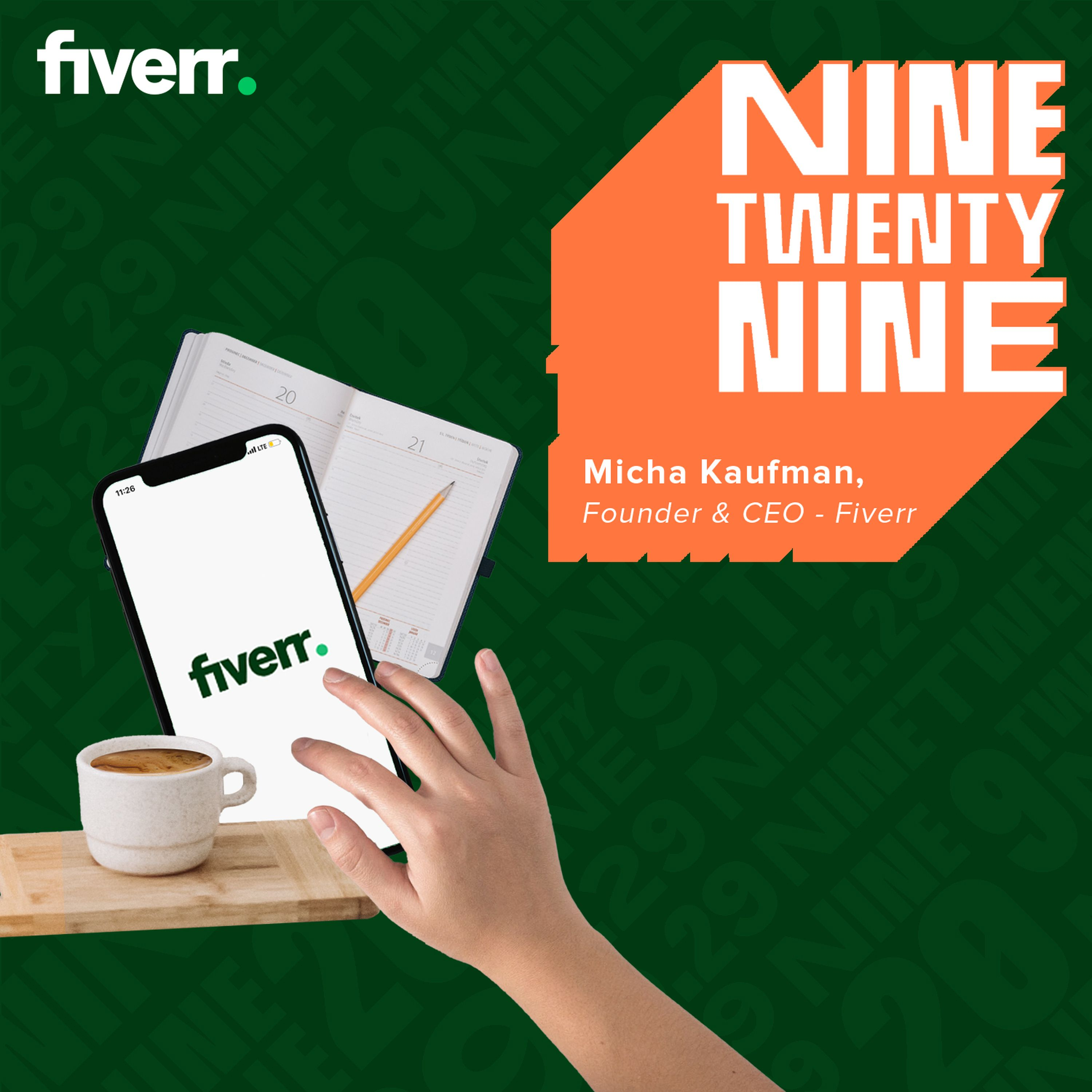 Fiverr's founder Micha Kaufman on why we should 'be obsessed with your customer'